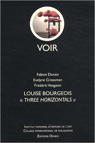 "Livres gratuits en ligne Louise Bourgeois - ""Three Horizontals"" pdf, epub"