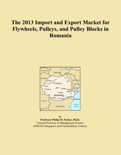 (The 2013 Import and Export Market for Flywheels, Pulleys, and Pulley Blocks in Romania)