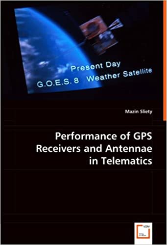 Performance of GPS Receivers and Antennae in Telematics
