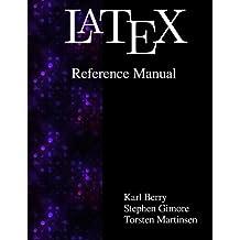 Latex Reference Manual