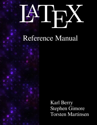 - Latex Reference Manual