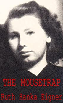 The Mousetrap by [Eigner, Ruth Hanka]