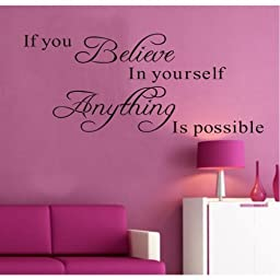 MZY LLC (TM) If You Believe in Yourself Anything Is Possible Removable Wall Decal Sticker DIY Art Decor Mural Vinyl Home Room Office Decals Color: Black Model:
