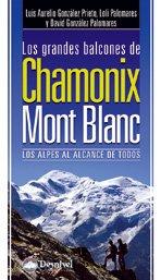 Descargar Libro Grandes Balcones De Chamonix Mont Blanc, Los Luis Aurelio Gonzalez