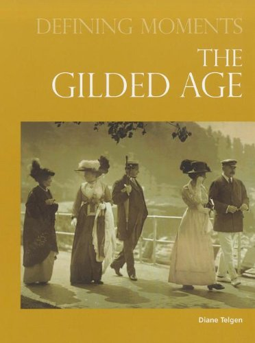 The Gilded Age (Defining Moments) pdf epub