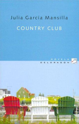 Read Online Country Club (Novela Deldragon) (Spanish Edition) pdf