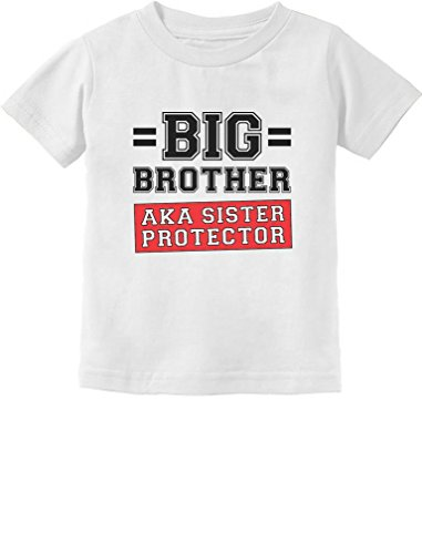 Gift for Big Brother AKA Little Sister Protector Toddler/Infant Kids T-Shirt 5/6 White