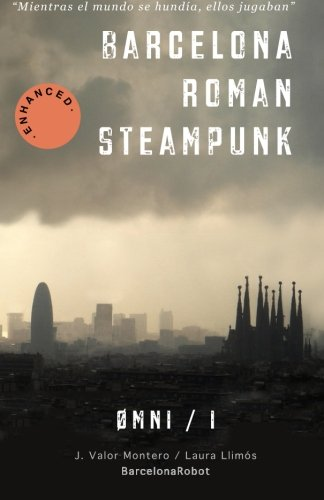 Descargar Libro Barcelona Roman Steampunk: Volume 1 J. Valor Montero