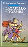 img - for El Lazarillo de Tormes / Lazarillo of Tormes: Version completa (Segun la version de Burgos de 1554) / Complete Version (According to the Version of ... Stories and Novels) (Spanish Edition) book / textbook / text book