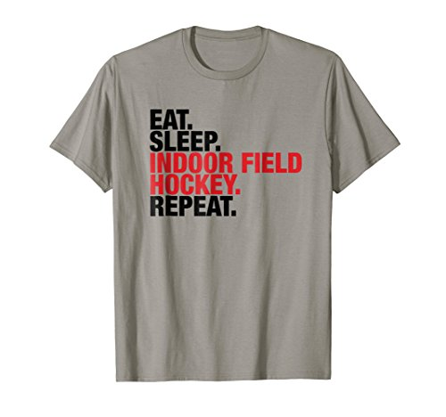 INDOOR FIELD HOCKEY EAT SLEEP REPEAT SHIRT