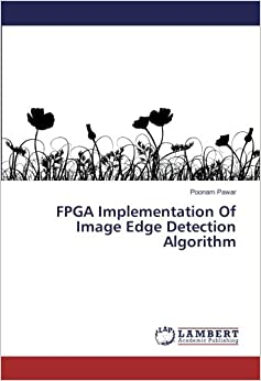 FPGA Implementation Of Image Edge Detection Algorithm