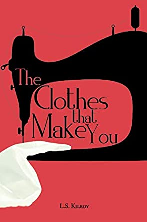 The Clothes That Make You