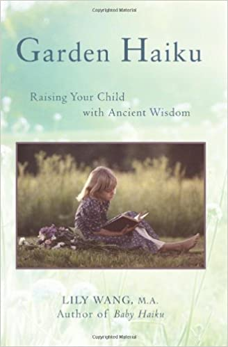 Raising Your Child with Ancient Wisdom