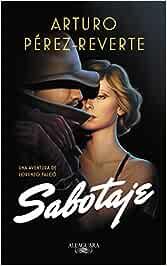 Sabotaje (Serie Falcó) : Pérez-Reverte, Arturo: Amazon.es: Libros