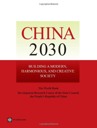 (China 2030: Building a Modern, Harmonious, and Creative Society)