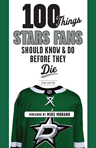 - 100 Things Stars Fans Should Know & Do Before They Die (100 Things...Fans Should Know)