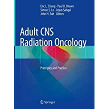 Adult CNS Radiation Oncology: Principles and Practice