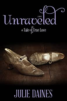 Unraveled by [Daines, Julie]