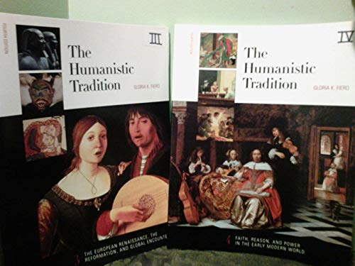 The Humanistic Tradition Set, Vols. 1-6 (The Humanistic Tradition Volume 2)
