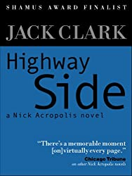 Highway Side (A Nick Acropolis novel Book 2)