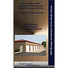 Self Storage Investment Home Study Course