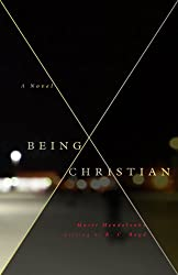Being Christian A Novel