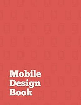 Mobile Design Book by [Borowska, Paula, Laurinavicius, Tomas]