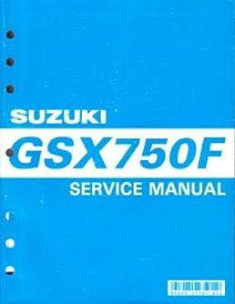 99500 37108 03e 1998 2007 suzuki gsx750f katana motorcycle service rh amazon com Suzuki GSX 750 S Suzuki GSX750F Review