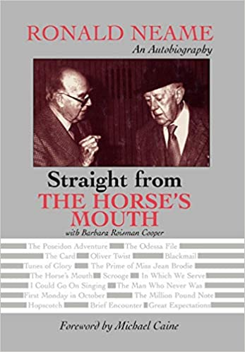 Straight From The Horse's Mouth: Ronald Neame, An Autobiography por Ronald Neame epub