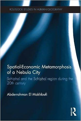 Spatial-Economic Metamorphosis of a Nebula City: Schiphol
