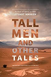 Tall Men and Other Tales: Modern Myths & Stories