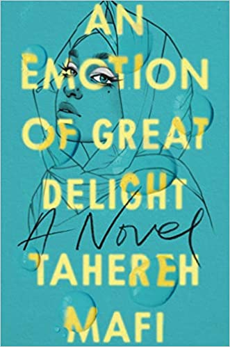 Amazon.com: An Emotion of Great Delight (9780062972415): Mafi, Tahereh:  Books