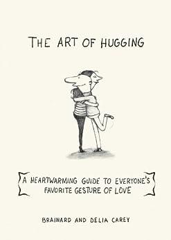 Art Hugging Heartwarming Everyones Favorite ebook product image