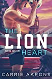 img - for The Lion Heart (Rogue Academy) book / textbook / text book