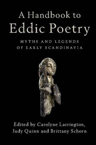A Handbook to Eddic Poetry: Myths and Legends of Early Scandinavia by Larrington Carolyne