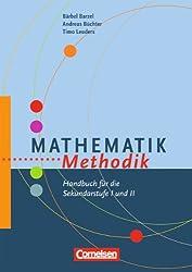 Fachmethodik: Mathematik-Methodik: Handbuch für die Sekundarstufe I und II