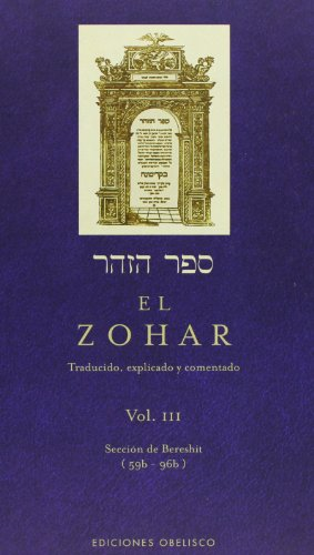 3: EL ZOHAR VOL. III (Coleccion Cabala y Judaismo) (Spanish Edition) [RABI SHIMONBAR IOJAI] (Tapa Dura)