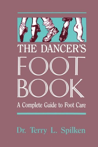 The Dancer's Foot Book (Dance Horizons Book)