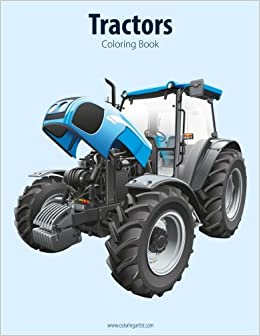 Tractors Coloring Book 1 (Volume 1): Nick Snels: 9781517767365 ...