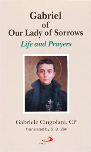 Book Gabriel of Our Lady of Sorrows: Life and Prayers