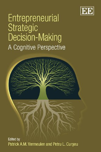 Entrepreneurial Strategic Decision-Making: A Cognitive...