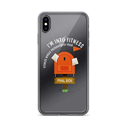 iPhone Xs Max Pure Clear Case Cases Cover I'm into Fitness Whole Package into Your Mailbox]()