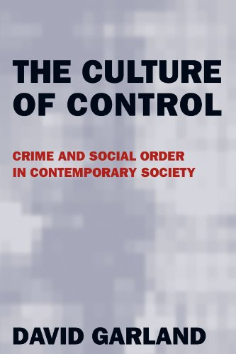 The Culture of Control: Crime and Social Order in Contemporary - Area Chicago In Outlets