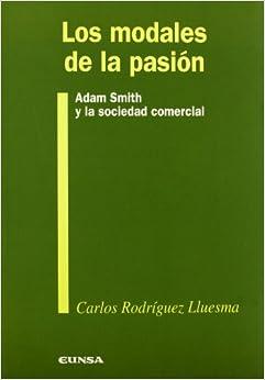 Los Modales de La Pasion (Spanish Edition)