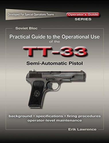 amazon com practical guide to the operational use of the tt 33 rh amazon com Russian Tokarev Pistol Tokarev TT-33 Holster