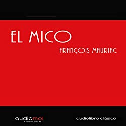 El mico [The Mico]