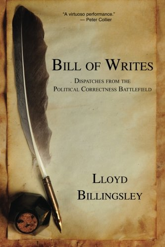 Bill of Writes: Dispatches from the Political Correctness Battlefield