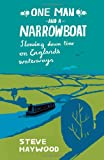 One Man and a Narrowboat, Steve Haywood, 1840247363