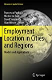 Employment Location in Cities and Regions: Models