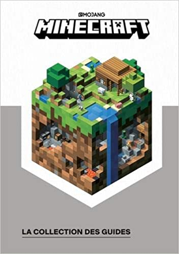 Amazon Fr Minecraft La Collection Des Guides Le Guide